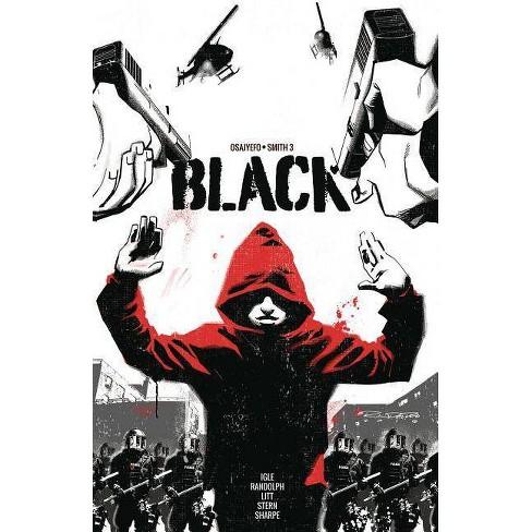 Black Volume 1 - by  Kwanza Osajyefo (Paperback) - image 1 of 1