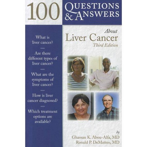 100 Q&as about Liver Cancer 3e - (100 Questions & Answers about) 3 Edition (Paperback) - image 1 of 1
