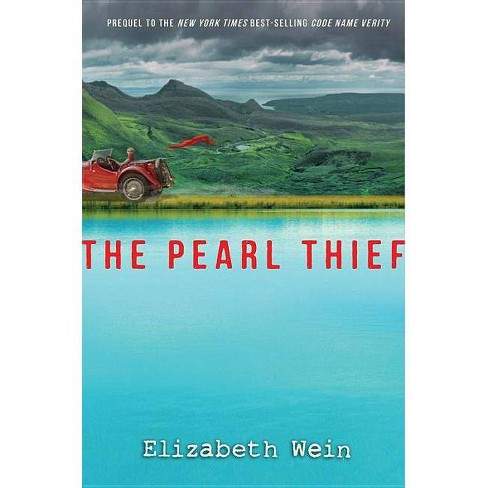 The Pearl Thief - by  Elizabeth Wein (Hardcover) - image 1 of 1