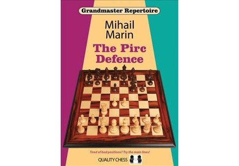 Pirc Defence -  (Grandmaster Repertoire) by Mihail Marin (Paperback) - image 1 of 1