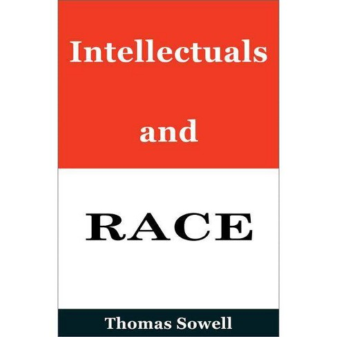Intellectuals and Race - by  Thomas Sowell (Hardcover) - image 1 of 1