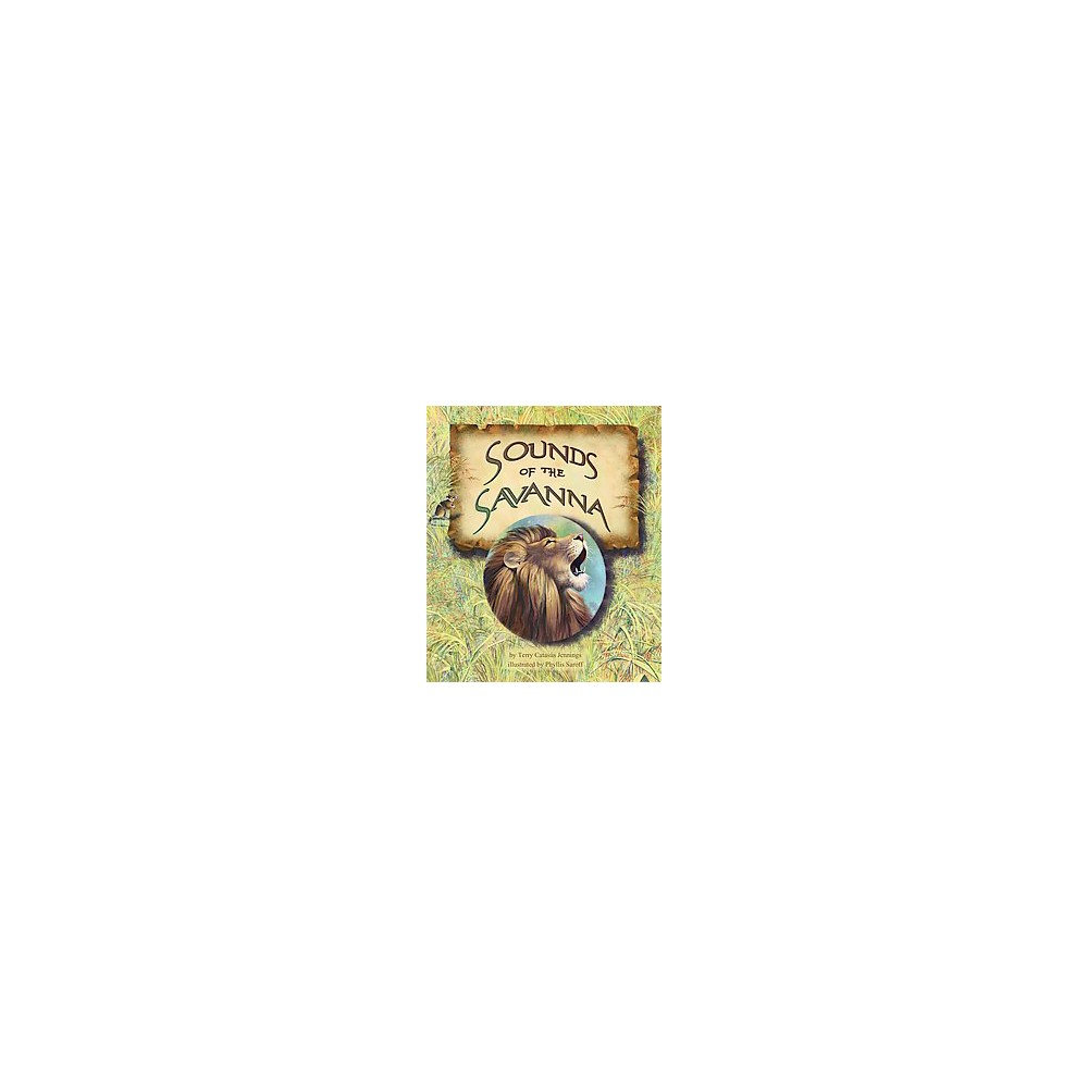 Sounds of the Savanna (Paperback) (Terry Catasus Jennings)
