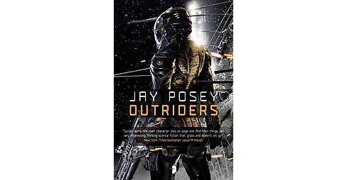 Outriders (Paperback) (Jay Posey) - image 1 of 1