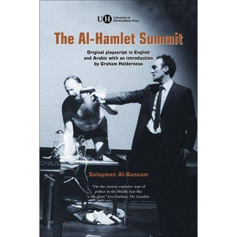 The Al-Hamlet Summit - by  Sulayman Al-Bassam (Paperback) - image 1 of 1