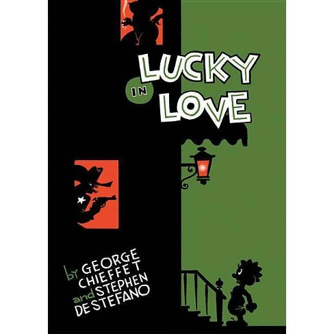 Lucky in Love - by  George Chieffet & Stephen DeStefano (Hardcover) - image 1 of 1