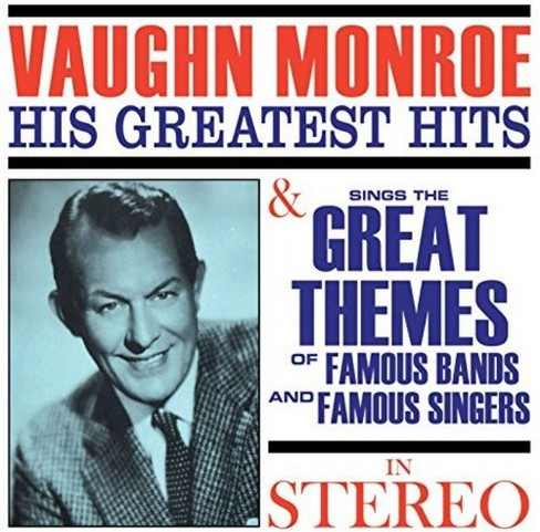 Vaughn Monroe - Greatest Hits/Sings The Great Themes (CD) - image 1 of 1