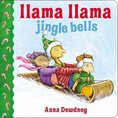 Llama Llama Jingle Bells (Board)by Anna Dewdney