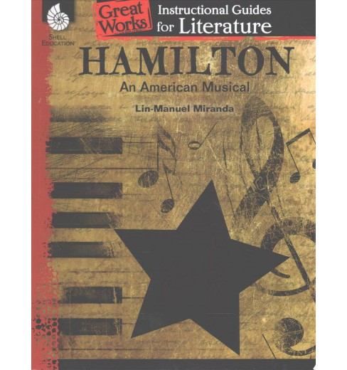 Exploring Alexander Hamilton : Great Works Instructional Guides for Literature Hamilton An American - image 1 of 1