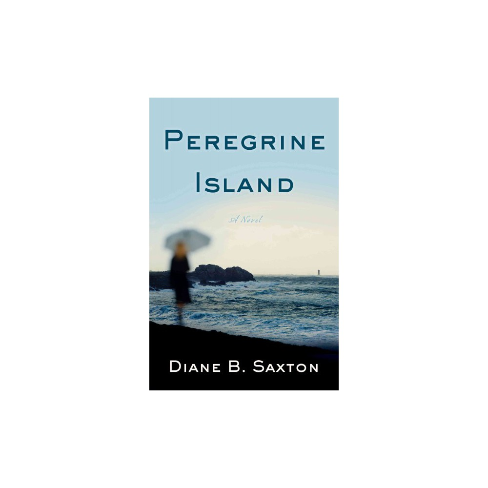 Peregrine Island (Paperback) (Diane B. Saxton)