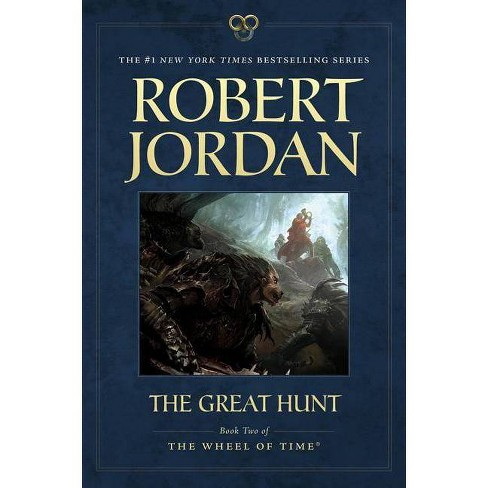 The Great Hunt - (Wheel of Time) 2 Edition by  Robert Jordan (Paperback) - image 1 of 1