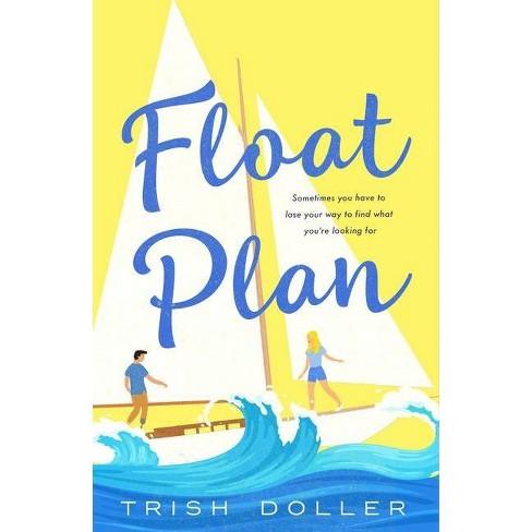 Float Plan - by Trish Doller (Paperback) - image 1 of 1