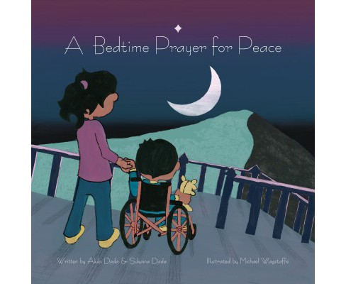 Bedtime Prayer for Peace (Hardcover) (Akila Dada & Sukaina Dada) - image 1 of 1