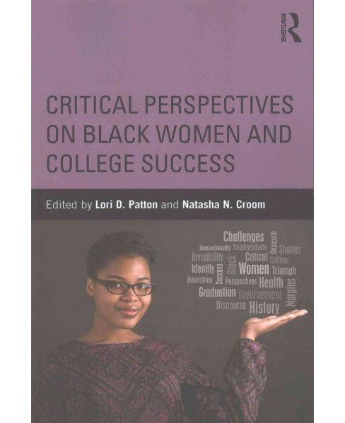 Critical Perspectives on Black Women and College Success (Paperback) - image 1 of 1