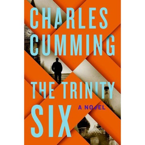 The Trinity Six - by  Charles Cumming (Paperback) - image 1 of 1