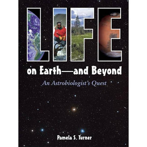 Life on Earth - And Beyond - by  Pamela S Turner (Hardcover) - image 1 of 1