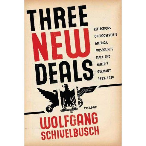Three New Deals - by  Wolfgang Schivelbusch (Paperback) - image 1 of 1