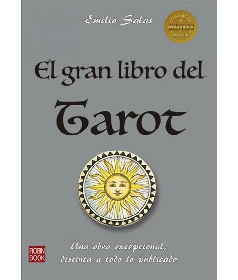 El Gran Libro Del Tarot The Great Book Of The Tarot By Emilio