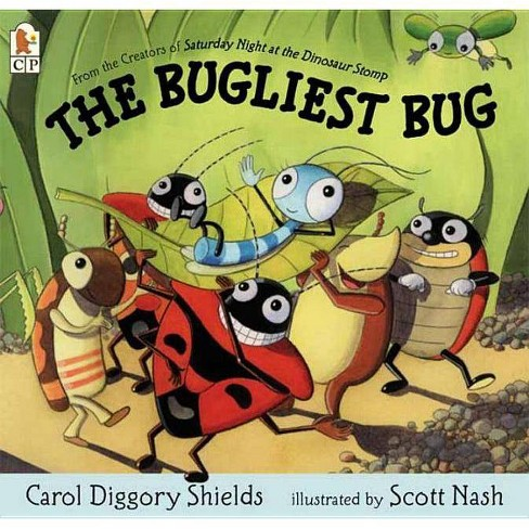 The Bugliest Bug - by  Carol Diggory Shields (Paperback) - image 1 of 1