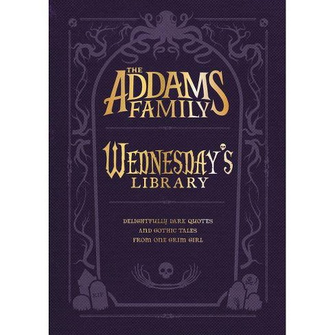 The Addams Family: Wednesday's Library - By Calliope Glass