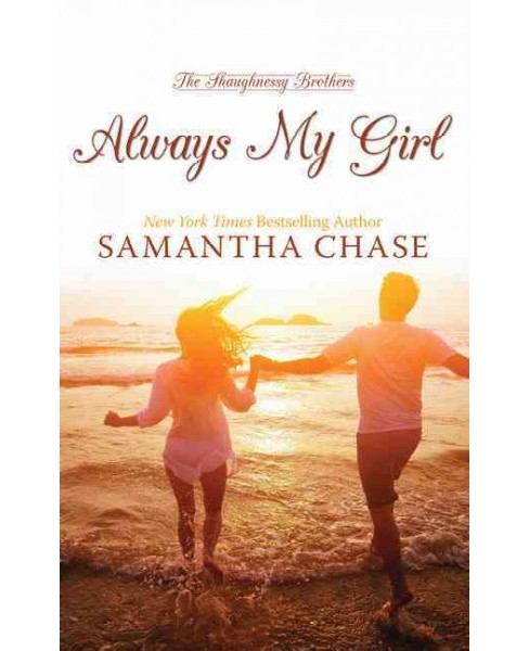Always My Girl (Hardcover) (Samantha Chase) - image 1 of 1