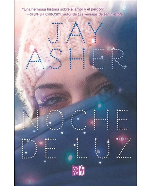 Noche de luz/ What Light (Paperback) (Jay Asher) - image 1 of 1