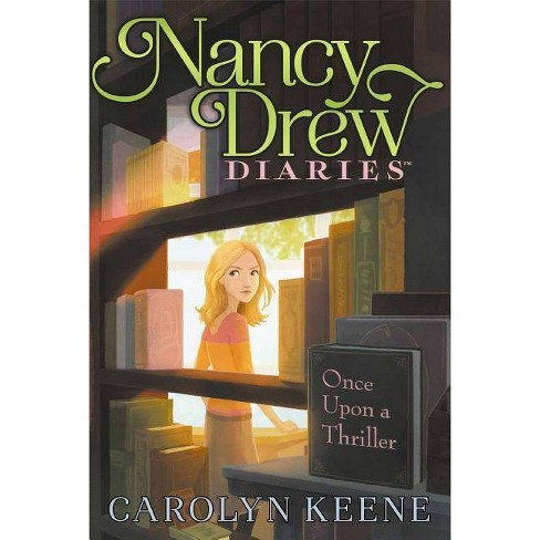 Once Upon a Thriller - (Nancy Drew Diaries) by  Carolyn Keene (Paperback) - image 1 of 1