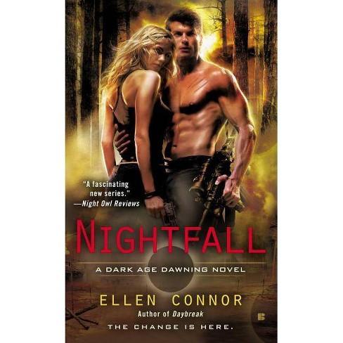 Nightfall - (Dark Age Dawning Novel) by Ellen Connor (Paperback)