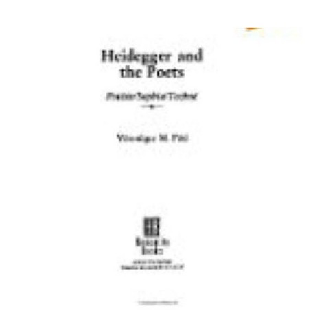 Heidegger and the Poets - (Philosophy and Literary Theory) by  Veronique M Foti (Paperback) - image 1 of 1