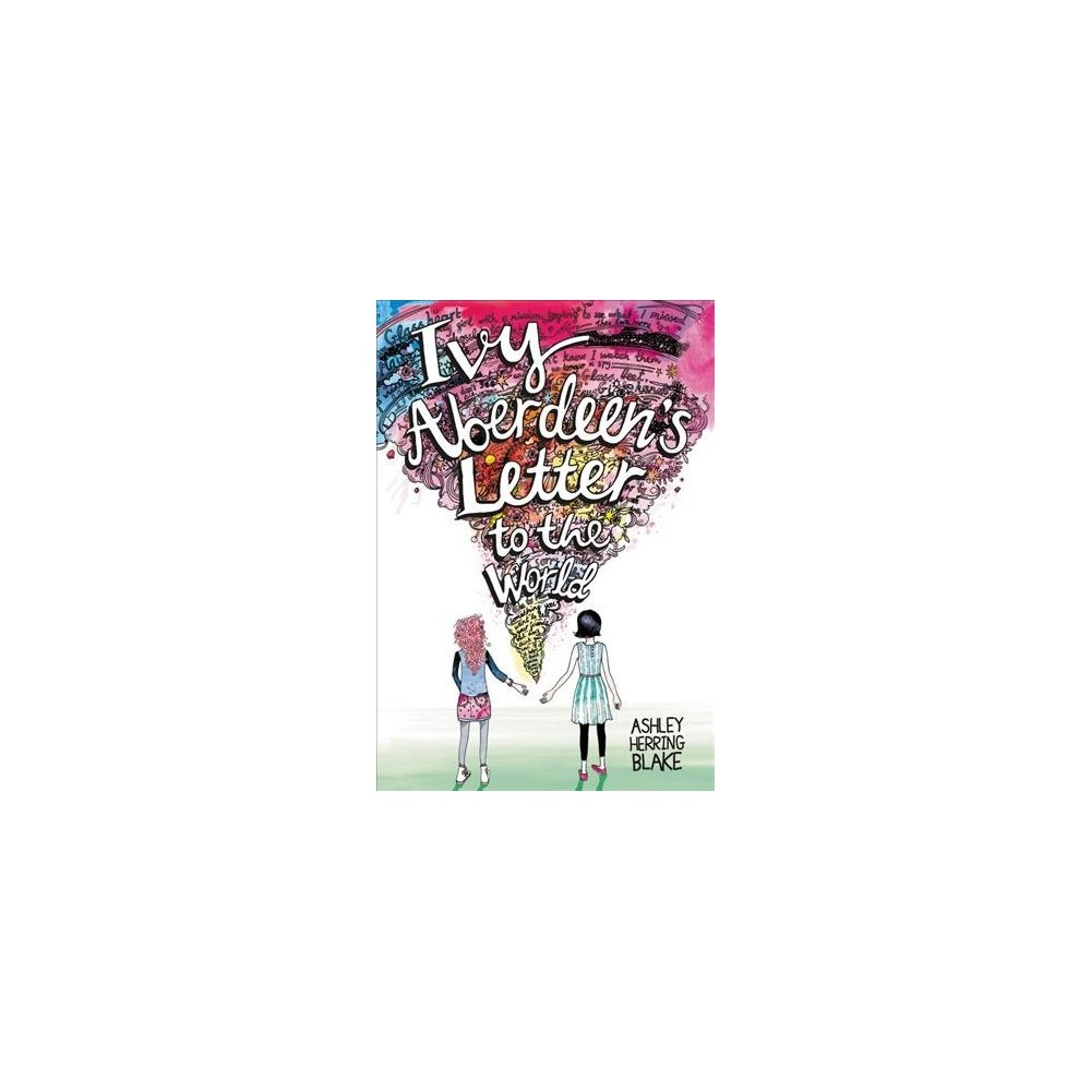 Ivy Aberdeen's Letter to the World - Reprint by Ashley Herring Blake (Paperback)