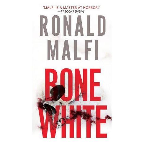 Bone White - by  Ronald Malfi (Paperback) - image 1 of 1
