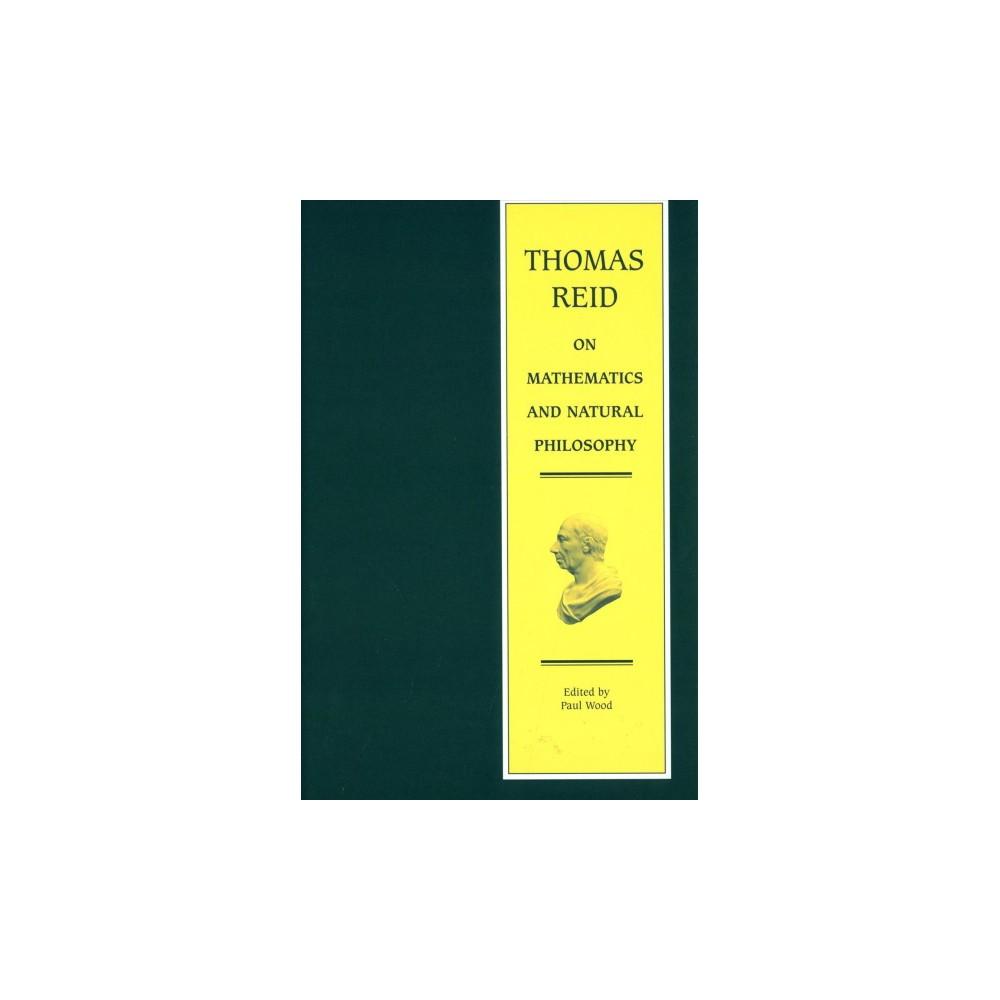 Thomas Reid on Mathematics and Natural Philosophy (Hardcover)