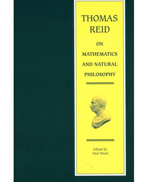 Thomas Reid on Mathematics and Natural Philosophy (Hardcover) - image 1 of 1