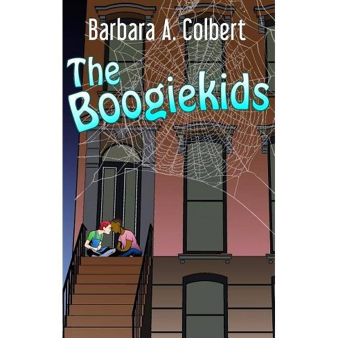 The Boogiekids - by  Barbara a Colbert (Hardcover) - image 1 of 1