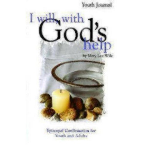 I Will, with God's Help Youth Journal - by  Mary Lee Wile (Paperback) - image 1 of 1