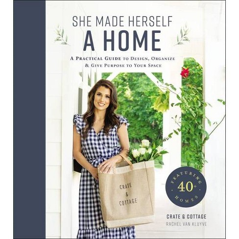 She Made Herself a Home - by  Rachel Van Kluyve (Hardcover) - image 1 of 1