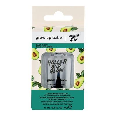 Holler and Glow Grow Up Babe Strengthening Base Coat - 0.5 fl oz