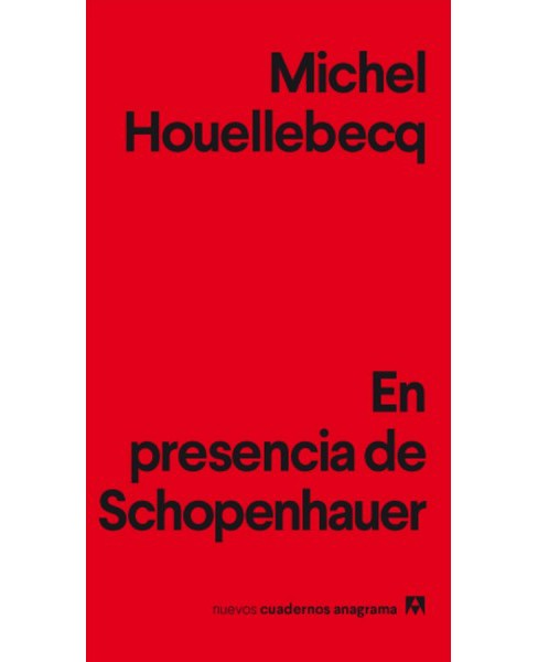 En presencia de Schopenhauer / In the Presence of Schopenhauer -  by Michel Houellebecq (Paperback) - image 1 of 1