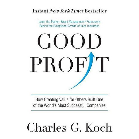 Good Profit - by  Charles G Koch (Hardcover) - image 1 of 1