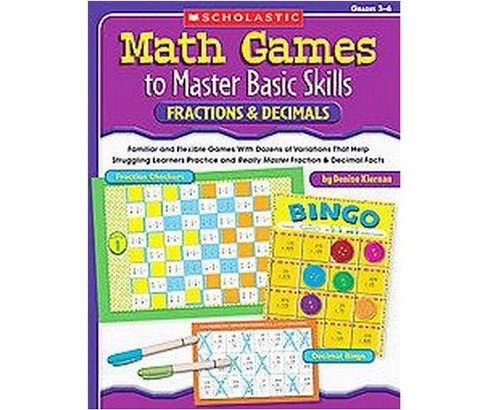 Math Games to Master Basic Skills : Fractions & Decimals, Grades 3-6 (Paperback) (Denise Kiernan) - image 1 of 1