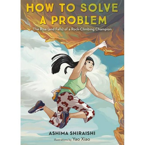 How to Solve a Problem - by  Ashima Shiraishi (Hardcover) - image 1 of 1