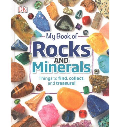 My Book of Rocks and Minerals (Hardcover) (Dr. Devin Dennie) - image 1 of 1