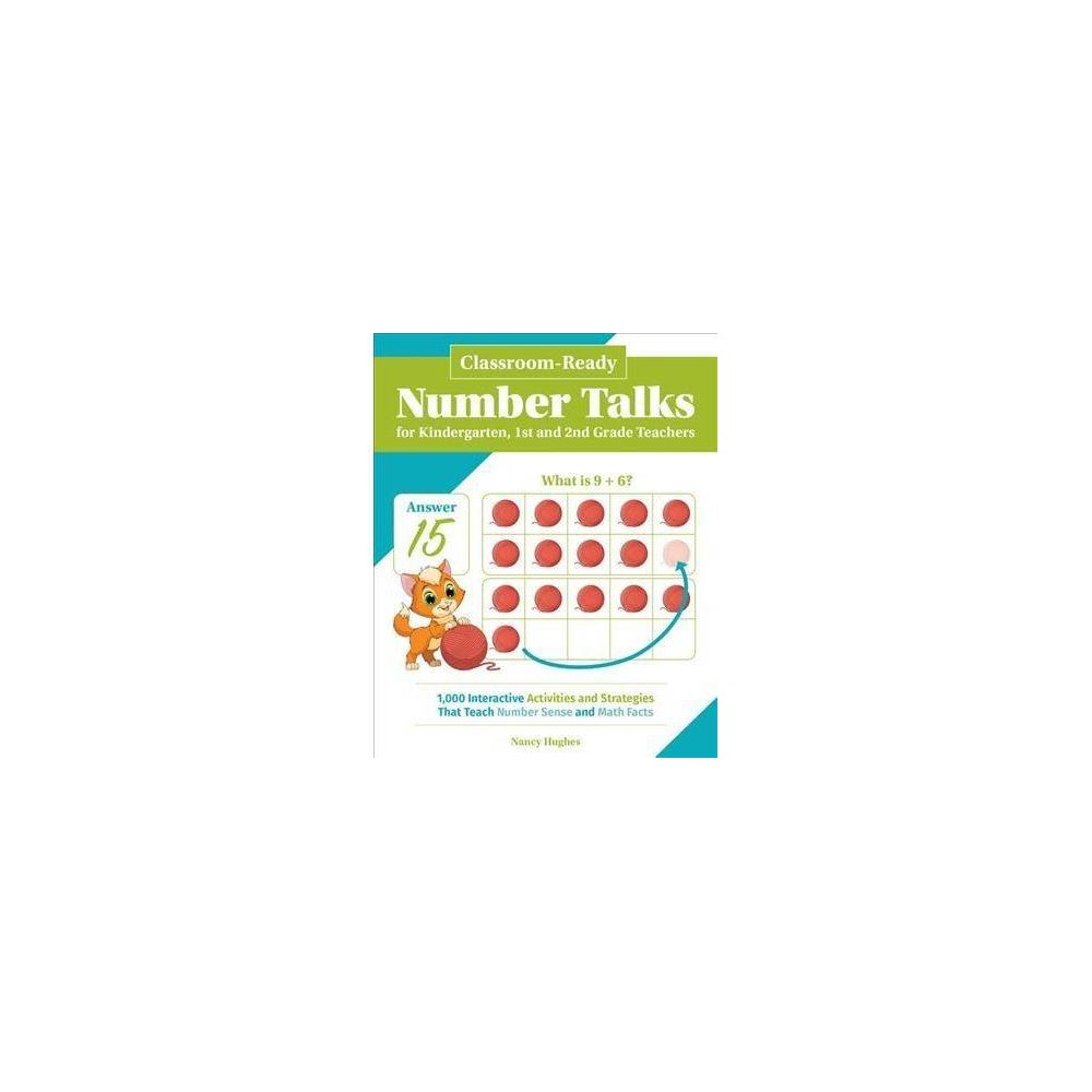 Classroom-Ready Number Talks for Kindergarten, 1st and 2nd Grade Teachers : 1000 Interactive Activities