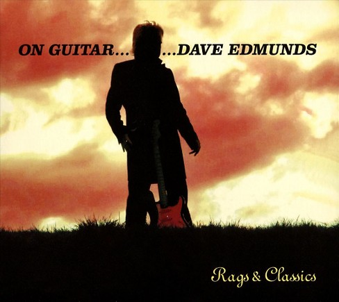 Dave edmunds - On guitar dave edmunds:Rags & classic (CD) - image 1 of 1