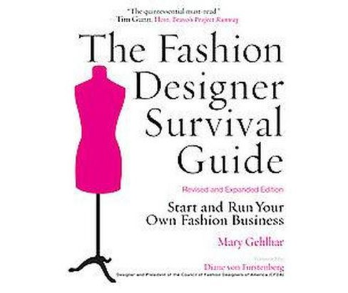 Fashion Designer Survival Guide : Start and Run Your Own Fashion Business (Expanded, Revised) - image 1 of 1