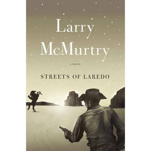 Streets of Laredo - (Lonesome Dove) by  Larry McMurtry (Paperback) - image 1 of 1