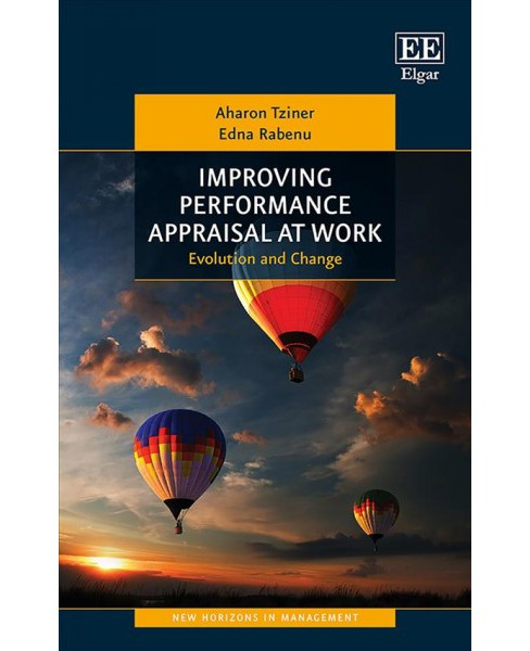 Improving Performance Appraisal at Work : Evolution and Change -  (Hardcover) - image 1 of 1