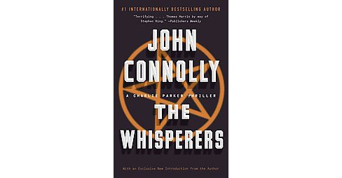Whisperers (Reprint) (Paperback) (John Connolly) - image 1 of 1