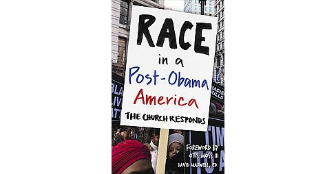 Race in a Post-Obama America : The Church Responds (Paperback) - image 1 of 1