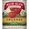 Muir Glen Crushed Tomatoes - 28oz - image 4 of 4
