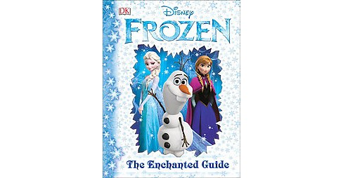 Disney's Frozen : The Enchanted Guide (Hardcover) - image 1 of 1